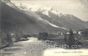 Chamonix et le Mont Blanc Swizerland, Schweiz, Svizzera, Suisse  Chamonix et ...
