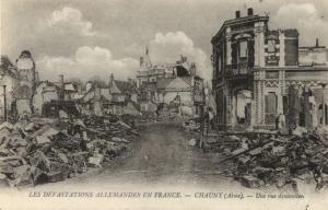 CPA LES DeVASTATIONS ALLEMANDES EN FRANCE CHAUNY Une rue dynamit(152047)