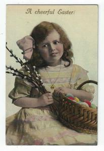 Vintage Easter Greetings PC, Young Girl, Pussy Willows, Basket of Colored Eggs