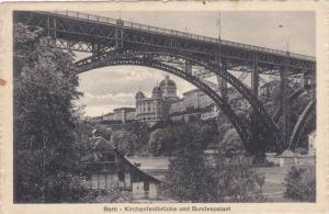 Bern - Kirchenfeldbrucke und Bundespalast, Switzerland, PU-1916