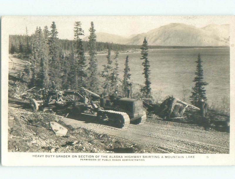 Pre-1949 rppc BULLDOZER ON ALASKA HIGHWAY Province Of British Columbia BC W1056