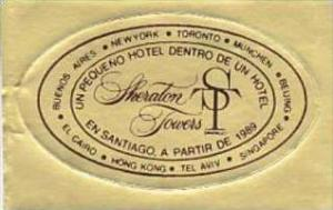 CHILE SANTIAGO SHERATON TOWERS HOTEL VINTAGE LUGGAGE LABEL