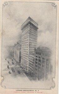 NEW YORK CITY , 00-10s ; Lower Broadway, American Surety Building