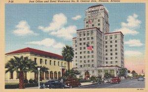PHOENIX, Arizona, 1930-1940's; Post Office And Hotel Westward Ho, N. Central ...