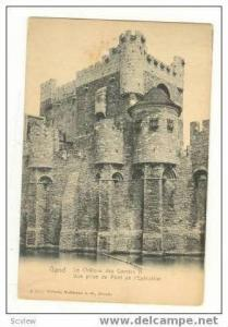 Le Chauteau des Comtes II Vue prise du Pont de l'Exectuion, Gand, Belgium, pr...