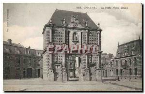 Old Postcard Cambrai La Porte Notre Dame