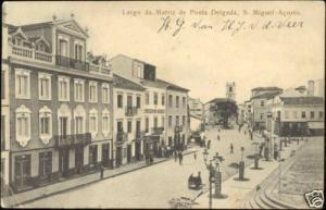 portugal azores acores PONTA DELGADA, Largo Matriz 1906