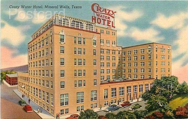 Tx Mineral Wells Texas Crazy Water Hotel Colourpicture No 17