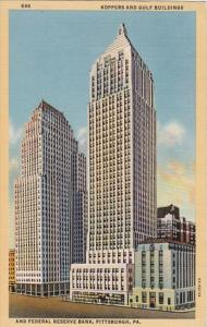 Pennsylvania Pittsburgh Koppers and Gulf Buildings & Federal Reserve Bank...