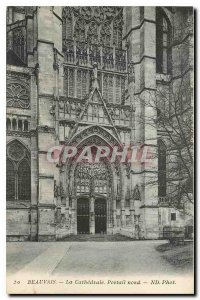 Old Postcard Beauvais the Cathedral North Portal
