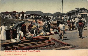 Pay-Day at Empire Canal Zone, Panama, Early Postcard, Used in 1909
