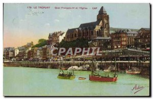 Old Postcard Quai Francois Le Treport 1 and L & # 39Eglise