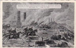 Burning Of Depot & Commissary Stores At Manassas Junction  Bull Run Virginia ...