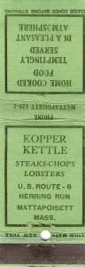 Mattapoisett, Mass/MA Matchcover, Kopper Kettle, Cape Cod