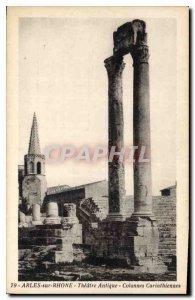 Postcard Ancient Arles sur Rhone Theater Antique Corinthian Columns