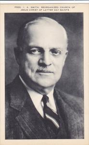 Mormon President I A Smith Reorganized Church Of Jesus Christ Of Latter Day S...