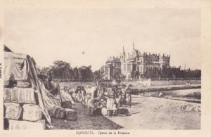 DJIBOUTI , 1900-10s ; Quais de la Douane