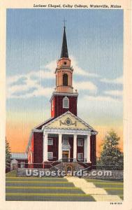 Lorimer Chapel at Colby College Waterville ME Unused