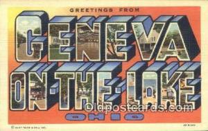 Geneva on the Lake, Ohio, USA Large Letter Town Postcard Post Card Old Vintag...