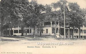 Mansion House Monticello NY 1906