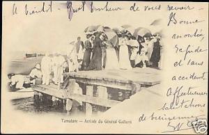 madagascar TAMATAVE Arrival French General Gallieni '05