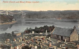 Wales Llanfair, Parish Church and Menat Bridge
