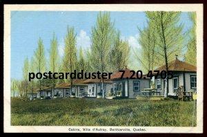 dc1858 - BERTHIERVILLE Quebec Postcard 1930s Villa d'Autray Cabins by PECO