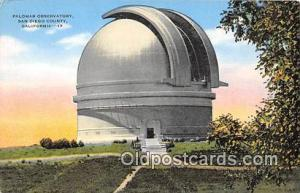 Space Postcard Post Card San Diego County, CA, USA Palomar Observatory Space ...