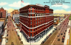 Colorado Denver Seventeenth Streeet With The Brown Palace Hotel and Broadway