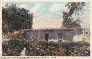 LAS ANIMAS, Colorado, PU-1924 ; Kit Carson Home ; Fred Harvey H-1965