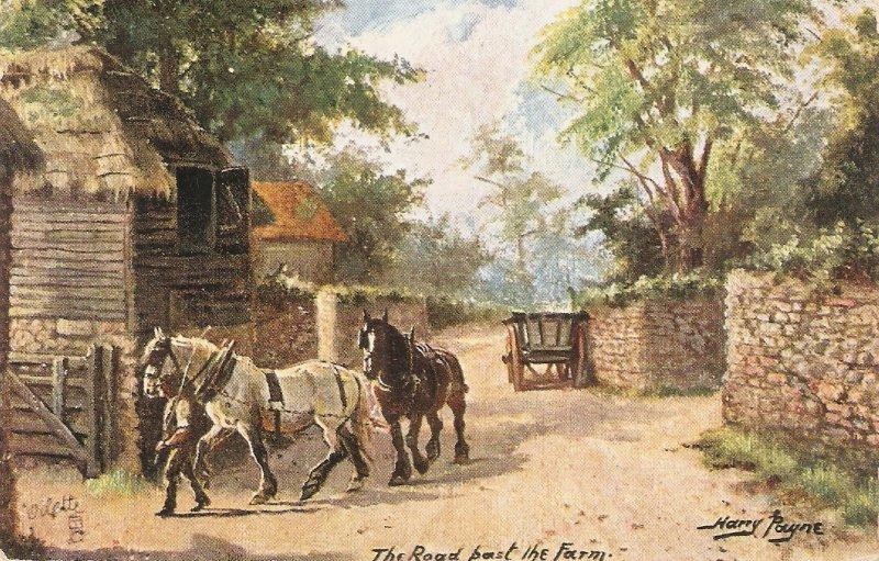 Harry Payne. The Road past tthe Farm Tuck Sussex Roads  Ser. PC # 9390