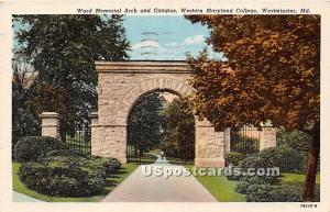 Ward Memorial Arch & Campus Westminster MD 1948