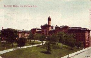 EASTMAN HOTEL HOT SPRINGS, AR 1916