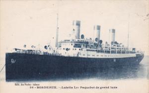 BORDEAUX , France , 00-10s ; Lutetia Le Paquebot de grande luxe