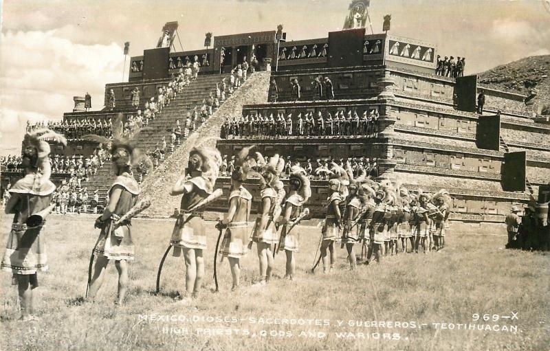 Teōtīhuacān Mexico Dioses High Priests Gods & Warriors~RPPC