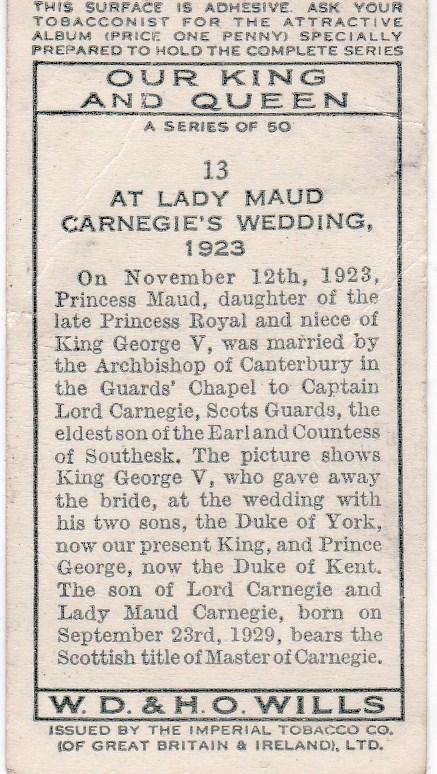 Cigarette Card Wills Our King and Queen No 13 At Lady Maud Carnegie's