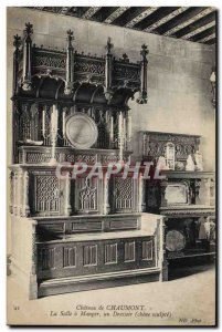 Old Postcard Chateau de Chaumont The dining room a dresser