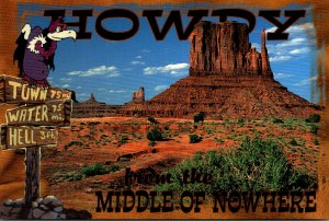 Utah Monument Valley Howdy From The Middle Of Nowhere