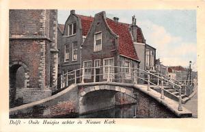 Delft Holland Oude Huisjes achter de Nieuwe Kerk Delft Oude Huisjes achter de...