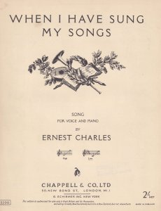 When I Have Sung My Songs Ernest Charles Olde Sheet Music