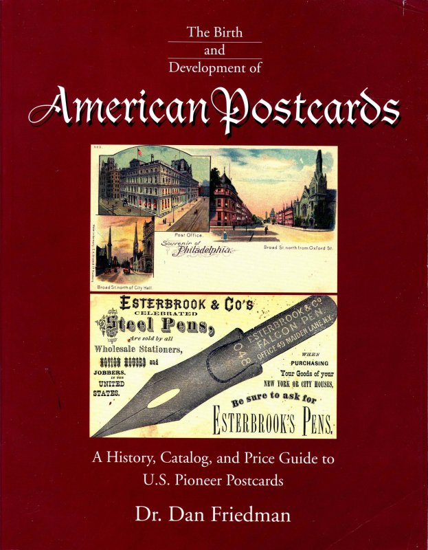 Book: The Birth and Development of American Postcards