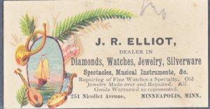 MINNEAPOLIS MN - J R ELLIOTT - Dealer in Watches, Jewelry - TRADE CARD - 1890s