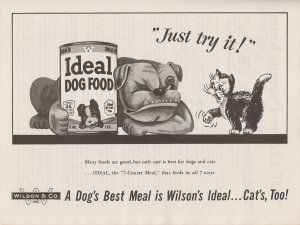 Wilson's Ideal Dog Food 1950 Print Ad, Bulldog and Cat Just try it!