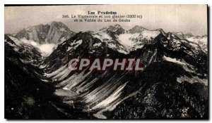 Old Postcard The Pyrenees Vignemale and its glacier and the Gaube Lake Valley