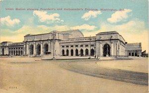 Union Station showing President's and Ambassador's Entrance Washington D.C. T...
