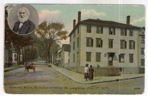 Portland, Maine, Birthplace of Henry W. Longfellow ( Feb 27, 1807)