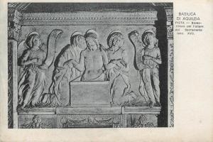 ITALY Basilica di Aquileia PIETA Bassorilievo per altare Sacramento sec. XVI