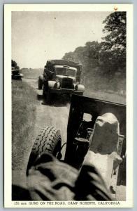 Camp Roberts California~WWII 155mm Guns on Road~1940s B&W Postcard
