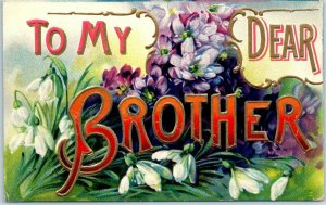 1910s Large Letter Greetings Embossed Postcard TO MY DEAR BROTHER / Germany