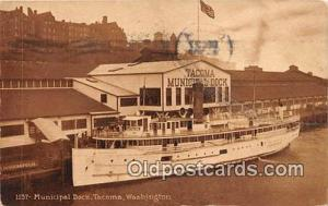 Municipal Dock Tacoma, Washington USA Ship Postcard Post Card Tacoma, Washing...